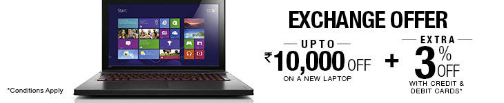 Exchange your old laptop & get upto Rs 10,000 Off on a new laptop + Extra 5% Off