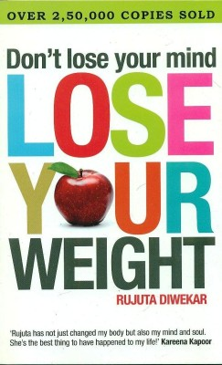 Buy Don?t Lose Your Mind, Lose Your Weight (English): Book