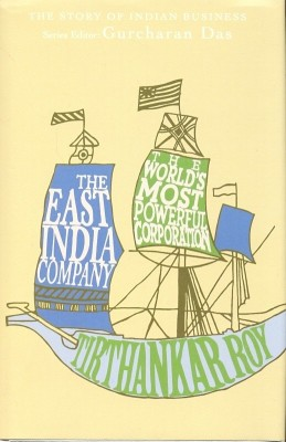 Buy The East India Company: The World's Most Powerful Corporation (English): Book