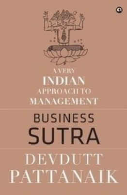 Buy Business Sutra : A Very Indian Approach to Management (English): Book