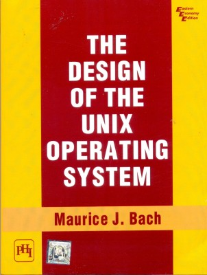 Buy The Design of the UNIX Operating System (English) 1st Edition: Book