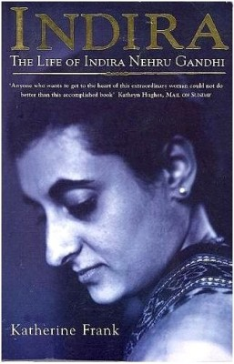 Buy INDIRA : THE LIFE OF INDIRA NEHRU GANDHI (English): Book