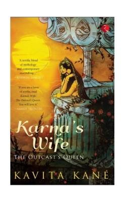 Karnas Wife : The Outcasts Queen (English) price comparison at Flipkart, Amazon, Crossword, Uread, Bookadda, Landmark, Homeshop18