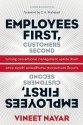 Employees First, Customers Second: Turning Conventional Management Upside Down: Book