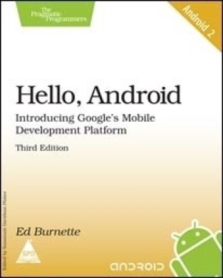 Buy Hello, Android Introducing Google's Mobile Development Platform (Book - 2), 3rdEdition (English) 3rd Edition: Book