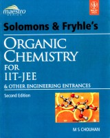 Organic Chemistry For IIT-JEE & Other Engineering Entrances : Main and Advanced 2 Edition: Book