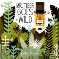 MR TIGER GOES WILD: Book