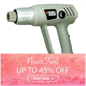 Home Mega Sale - Upto 45% off on power tools