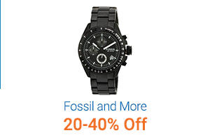 20-40% Off on Fossil & More
