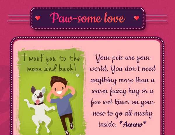 Or in love with your pets?