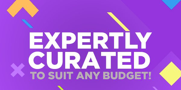 Expertly Curated to suit any budget