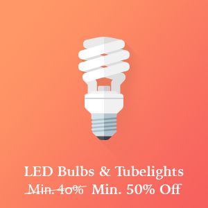 LED Bulbs and Tubelights