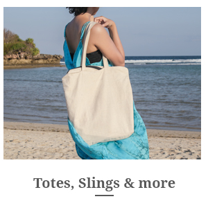 Totes, Slings and more