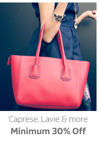 Caprese, Lavie and more Min.30% Off