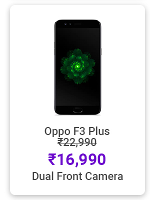 Oppo F3 Plus for Rs.16,990