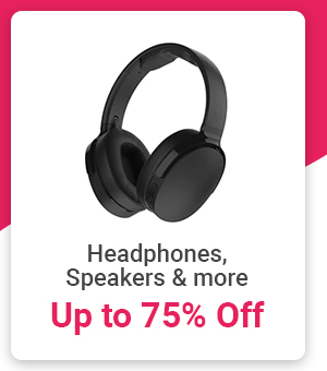 Headphones and Speakers up to 75% Off