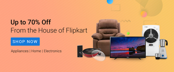Up to 70% Off | From the House of Flipkart