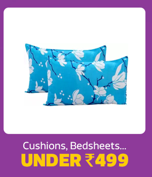 Cushions, Bedsheets and more under Rs.499