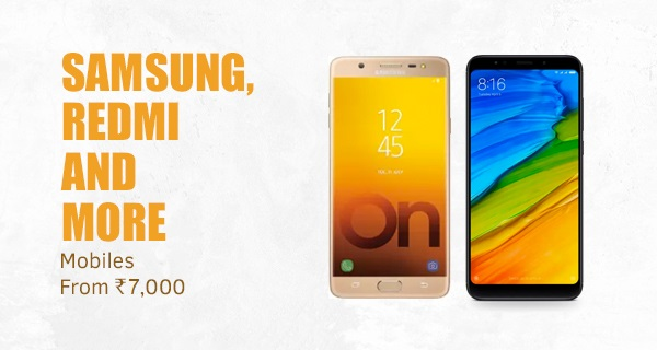 Samsung, Redmi and more from Rs.7000