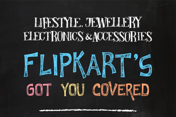 At Flipkart, we've got you covered, with products Made just for India