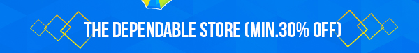The Dependable Store (Min.30% Off)