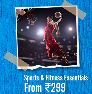 Sports & Fitness Collections from Rs.299