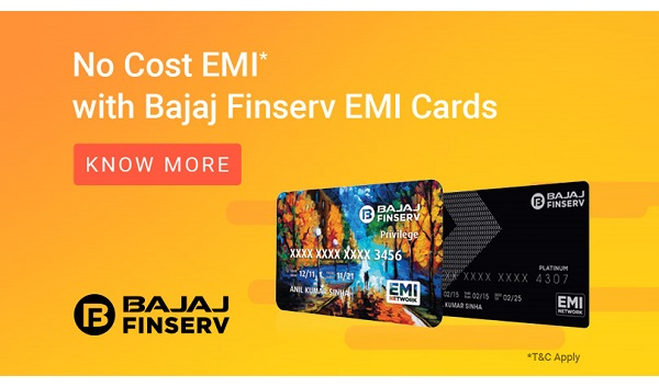 Avail No Cost EMI with Bajaj Finserv Limited