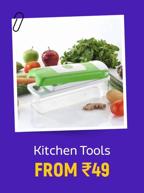 Kitchen Tools from Rs.49
