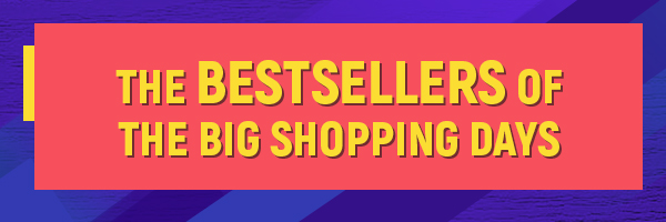 Bestsellers of Big Shopping Days
