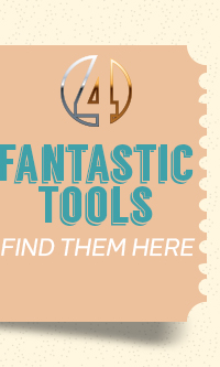 Fantastic Tools: Find them here