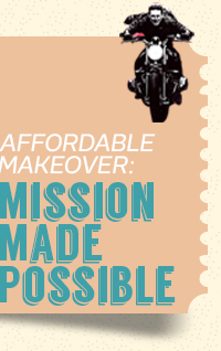 Affordable Makeover: Mission Made Possible