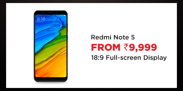 Redmi Note 5 from Rs.9,999