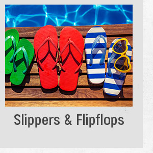 Slippers and Flip Flops