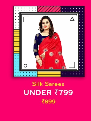 Silk Sarees under Rs.799