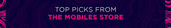 Top Picks from the Mobile Store