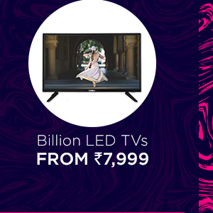 Billion LED TVs from Rs.7,999