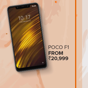 Heavily Loaded Poco F1 from Rs.20,999