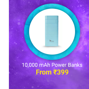 Powerbanks from Rs.399