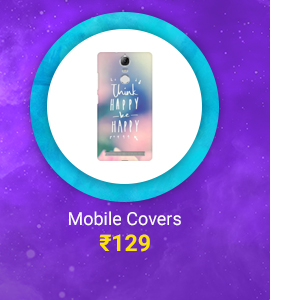 Mobile Covers for Rs.129
