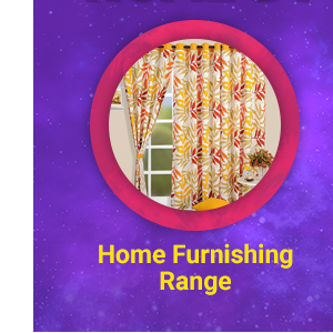Home Furnishing Range