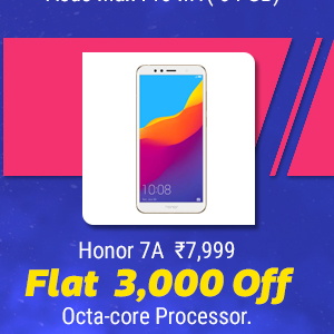 Honor 7A at Rs. 7,999 with Octa-core Processor. Flat Rs. 3,000 Off