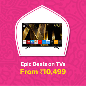 Epic Deals on TVs - From Rs.10,499