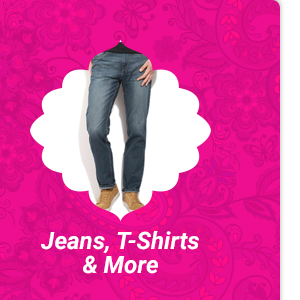 Jeans, T-Shirts & More