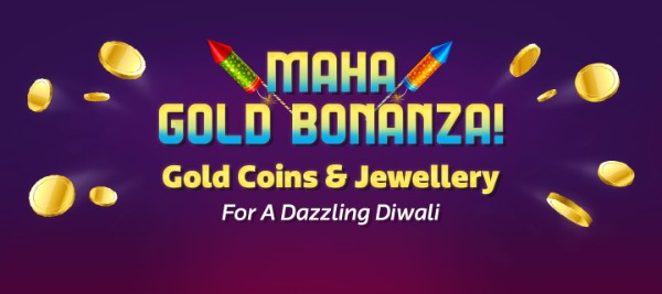 Maha Gold Bonanza | Get Gold Coins & Jewellery at Big Discounts