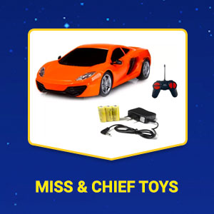 Miss & Chief Toys