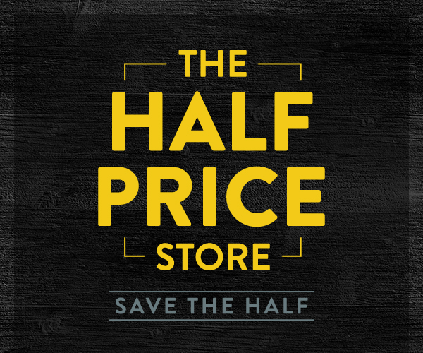 The Half Price Store - Save the Half!