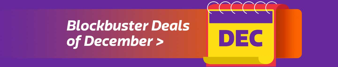 because these are the blockbuster deals of the month >